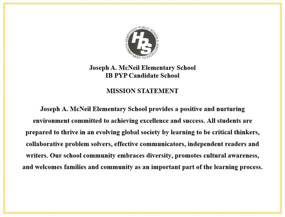 Joseph A. McNeil IB PYP Candidate School Mission Statement