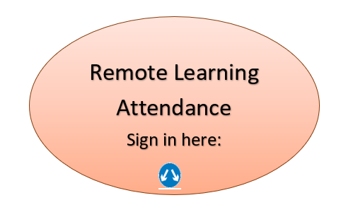 Remote Learning  (Wednesdays or assigned by the district): Sign in here