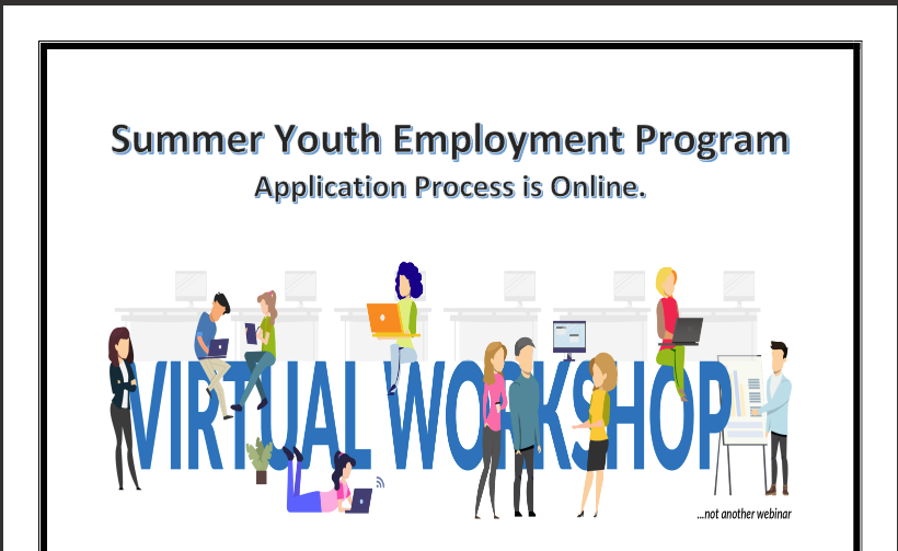 Summer Youth Employment  ( Click Here for more information )