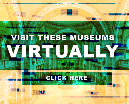 Visit The  Museum from Home