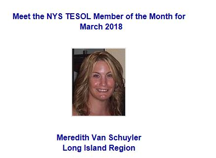 Congratulations to M. Van Schuyler for being NYS Teachers of English to Speakers of Other Languages Member of the Month for March 2018