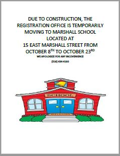 Due To Construction, The Registration Office Is Temporarily Moving To Marshall School Located At 15 East Marshall Street From October 8th To October 23rd
